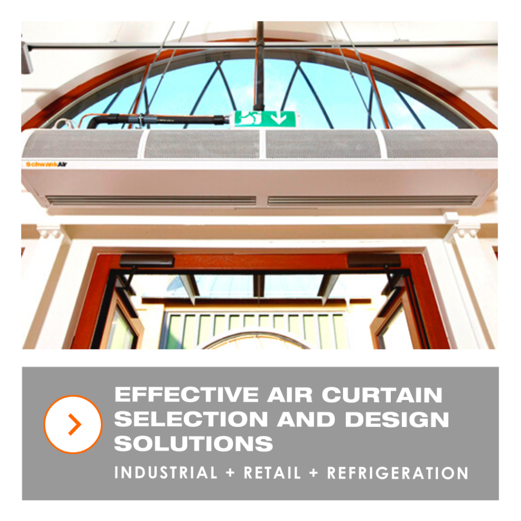 effective air curtain selection and design solutions